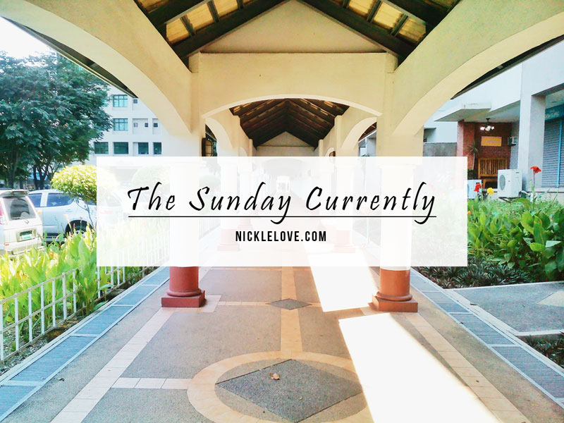 The Sunday Currently Vol. 1